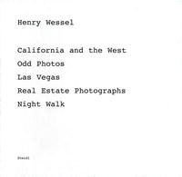 Henry Wessel: California And the West, Odd Photos, Las Vegas, Real Estate Photographs, Night Walk артикул 1858a.