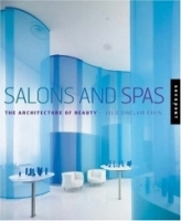 Salons and Spas : The Architecture of Beauty артикул 13798b.