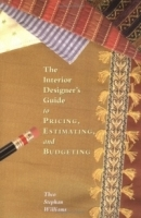 The Interior Designer's Guide To Pricing, Estimating And Budgeting артикул 13820b.