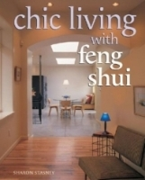 Chic Living With Feng Shui : Stylish Designs for Harmonious Living артикул 13834b.