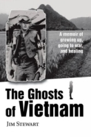 The Ghosts of Vietnam : A memoir of growing up, going to war, and healing артикул 13887b.