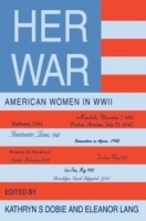 Her War: American Women in Wwii артикул 13896b.