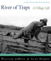River of Traps: A New Mexico Mountain Life артикул 13909b.