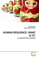 HUMAN RESILIENCE: WHAT IS IT?: A CONCEPTUAL REVIEW артикул 13944b.