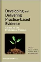 Developing and Delivering Practice-Based Evidence: A Guide for the Psychological Therapies артикул 13945b.