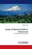 Study of Mental Health in Tehran-Iran: An Epidemiological Approach артикул 13956b.